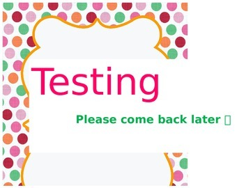 """""""Testing"""" sign for door or class"""