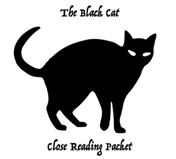 """""""The Black Cat"""" Close Reading Packet"""