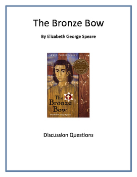 'The Bronze Bow' Discussion Questions