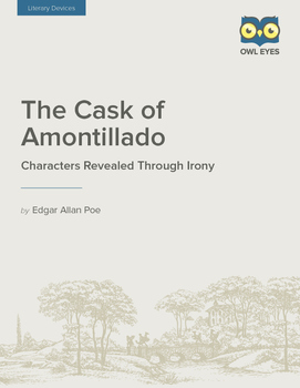 """""""The Cask of Amontillado"""": Characters Revealed Through Irony"""