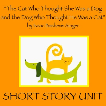 """""""The Cat Who Thought She Was a Dog and the Dog Who Thought"""