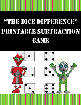 """The Dice Difference"" Printable Subtraction Game"