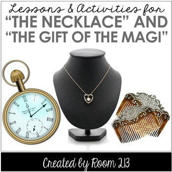 """The Gift of the Magi"" and ""The Necklace"": Activities for"