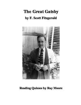 """""""The Great Gatsby"""" by F. Scott Fitzgerald: Four Reading Quizes"""