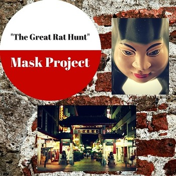 """The Great Rat Hunt"" Character Development Mask Project"