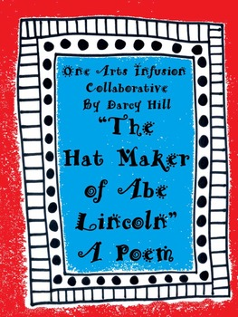 """""""The Hat Maker of Abe Lincoln"""" A Poem"""