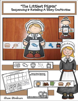 """The Littlest Pilgrim"" Sequencing & Retelling A Story Craft"