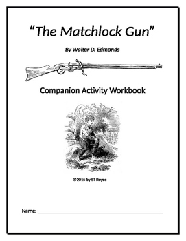 """The Matchlock Gun"" Companion Activity Workbook- NY State"