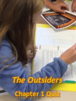 """""""The Outsiders"""" Chapter 1 Quiz - character identification;"""