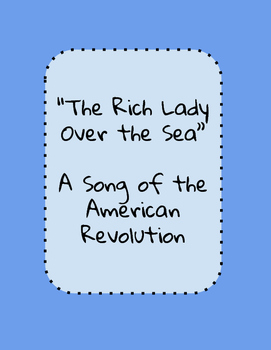 """An American Revolution Protest Song: """"The Rich Lady Over the Sea"""""""