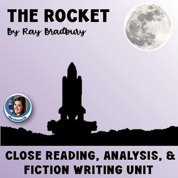 """The Rocket"" by Ray Bradbury: Close Reading, Analysis, and"