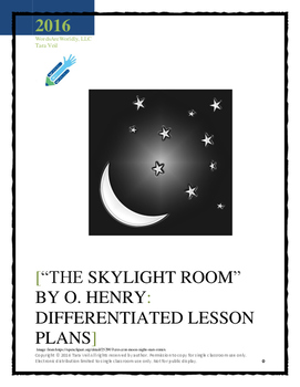 """The Skylight Room"" by O. Henry: Differentiated Lesson Pla"