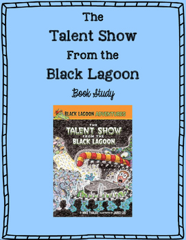 """The Talent Show From the Black Lagoon"" Book Study"