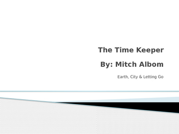 """""""The Time Keeper"""": Earth, City and Letting Go"""