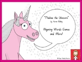 """""""Thelma the Unicorn"""" - 4 rhyming words games + more!"""