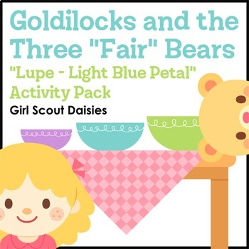 "...Three ""Fair"" Bears - Girl Scout Daisies - ""Lupe - Light"