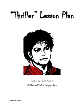 """""""Thriller"""": Citing Textual Evidence, Conflict, Theme and V"""