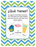¿Tienes ___? Card Game with School Supply Words