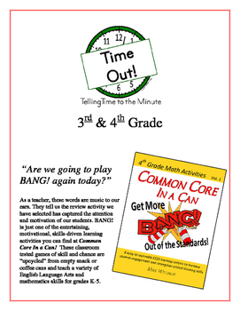 """Time Out!"" Time to the Minute 3rd & 4th Common Core Grade"