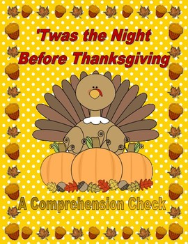 'Twas the Night Before Thanksgiving -- A Comprehension Check