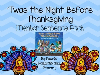 'Twas the Night Before Thanksgiving {Mentor Sentence Pack!
