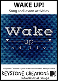 'WAKE UP!' ~ Curriculum Song & Lesson Materials