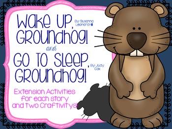 """""""Wake Up, Groundhog!"""" and """"Go to Sleep, Groundhog!"""" Extens"""