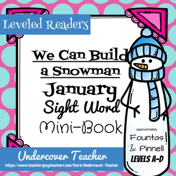 """""""We Can Build a Snowman"""" Mini-Book {Sight Words) Emergent Reader"""