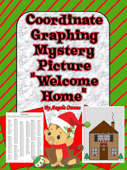 """Welcome Home"" Christmas Coordinate Graphing Mystery Picture"