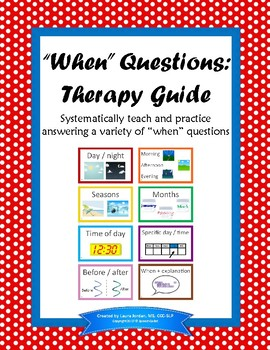 """When"" Questions: Therapy Guide - Great for Clinical Fellows!"