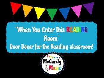 """When You Enter This READING Room"" Door Decor / Bulletin Board"