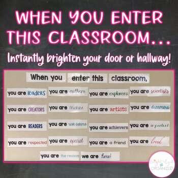 """""""When you enter this classroom"""" Inspirational Door Decor C"""