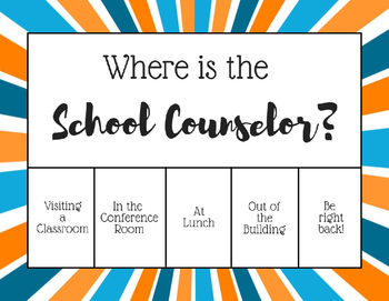 """Where is the School Counselor?"" Office door sign - Blue O"