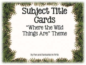 """Where the Wild Things Are"" Subject Signs"