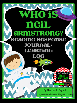 """""""Who Is Neil Armstrong?"""" Reading Log"""