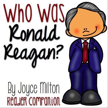"""""""Who was Ronald Reagan?"""" By Joyce Milton Reader Companion"""