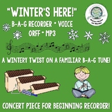 """Winter's Here"" Winter Song Recorder Voice Orff MP3 Printa"