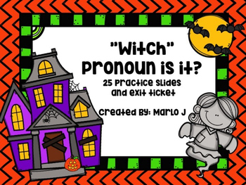 """Witch"" Pronoun is it?"