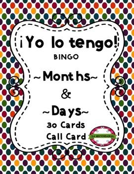 ¡Yo lo tengo! - Months and Days