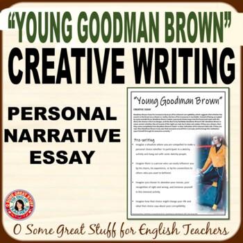 """Young Goodman Brown""  Creative Essay--Man's Inherent Corr"