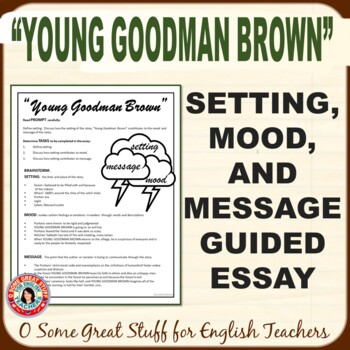 """""""Young Goodman Brown"""" Process Writing for the Multi-Paragr"""