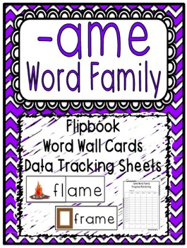 -ame Word Family Flipbook, Word Wall Cards and Data Tracki