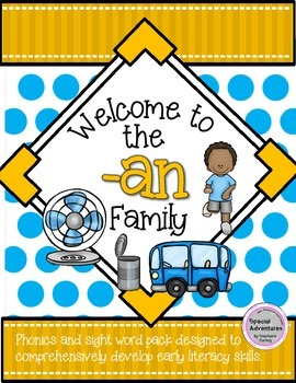-an WORD FAMILY PHONICS AND SIGHT WORD WORK EARLY LITERACY