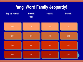 'ang' Word Family Jeopardy!