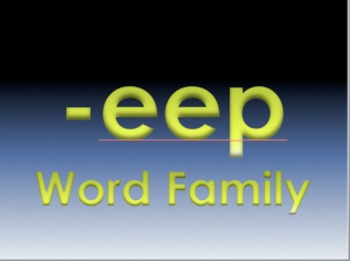-eep Word Family Powerpoint