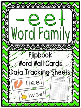 -eet Word Family Flipbook, Word Wall Cards and Data Tracki