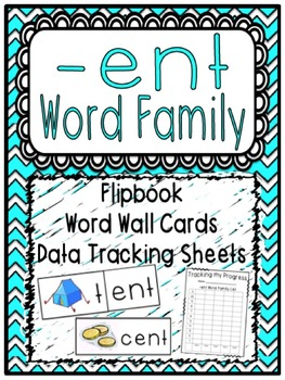 -ent Word Family Flipbook, Word Wall Cards and Data Tracki