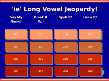 'ie' Long Vowel Jeopardy! (long e sound)