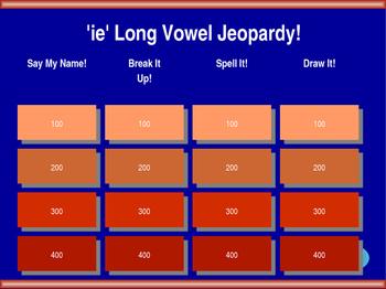 'ie' Long Vowel Jeopardy! (long i sound)