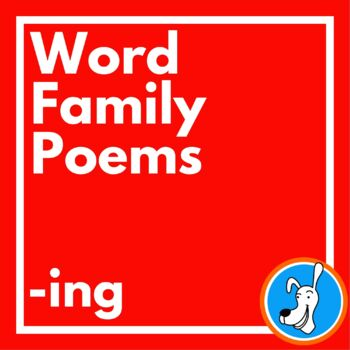 Word Families: -ing Word Family Poems